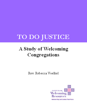 To Do Justice: A Study of Welcoming Congregations